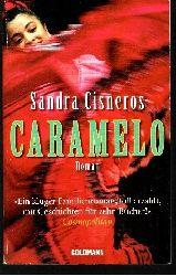 Cisneros, Sandra:  Caramelo