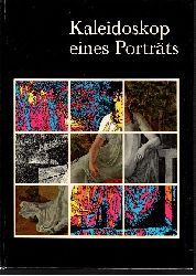 Schick, Gottlieb:  Kaleidoskop eines Porträts