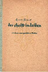 Schick, Erich: Der Christ im Leiden Ein Buch evangelischen Trostes 2. Auflage