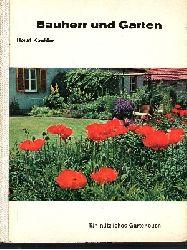 Koehler, Horst:  Bauherr und Garten Ein nützliches Gartenbuch