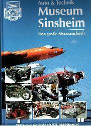 Autorengruppe:  Auto & Technik Museum Sinsheim - Technik Museum Speyer Das große Museumsbuch