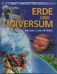 o. Angabe: Erde und Universum Die Welt, in der wir leben