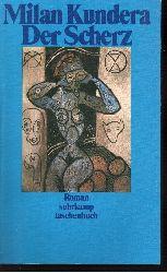 Kundera, Milan: Der Scherz Suhrkamp-Taschenbuch ; 1689 1. Aufl.