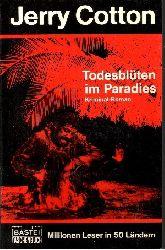 Cotton, Jerry: Todesblüten im Paradies Kriminalroman 2. Auflage