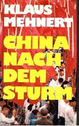 Mehnert, Klaus;  China nach dem Sturm