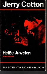 Cotton, Jerry:  Heiße Juwelen Kriminal-Roman