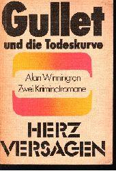 Winnington, Alan: Gullet und die Todeskurve - Herzversagen Zwei Kriminalromane 3. Auflage