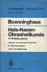 Boenninghaus, Hans-Georg:  Hals-Nasen-Ohrenheilkunde für Medizinstudenten Gegliedert nach dem Gegenstandskatalog 3, im Anhang 280 Prüfungsfragen