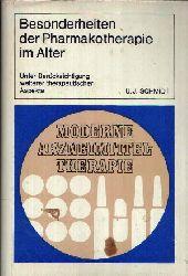Schmidt, Udo Jürgen: Besonderheiten der Pharmakotherapie im Alter Unter Berücksichtigung weiterer therapeutischer Aspekte 1. Auflage