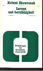 Skowronek, Helmut:  Lernen und Lernfähigkeit Grundfragen der Erziehungswissenschaft - Band 9