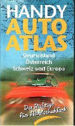 Autorengruppe; Handy Autoatlas, Deutschland, Österreich, Schweiz und Europa