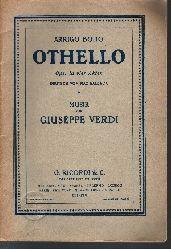 Arrigo Boito und Max Kalbeck:  Othello Oper in vier Akten von Giuseppe Verdi