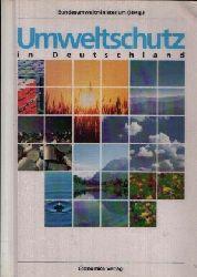 Bundesumweltministerium (Hrsg.):  Umweltschutz Deutschland
