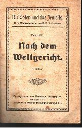 R. B. Volkmann:  Die Toten und das Jenseits Nach dem Weltgericht (Heft VII)