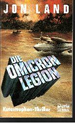 Jon Land:  Die  Omicron-Legion