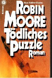 Moore, Robin und Stan Gebler Davies:  Tödliches Puzzle