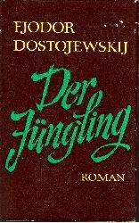 Dostojewskij, Fedor;  Der Jüngling