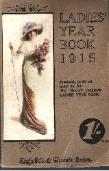 Autorengruppe: Ladies Year Book 1915