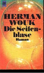 Wouk, Herman:  Die  Seifenblase
