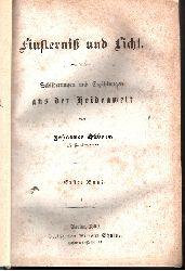 Hübner, Johannes: Finsternis und Licht erster Band - Schilderungen und Erzählungen aus der Heidenwelt