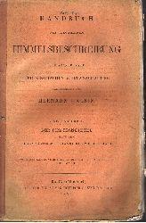 Klein, Hermann: Handbuch der allgemeinen Himmelsbeschreibung vom Standpunkte der kosmischen Weltanschauung zweiter Teil: Der Fixstern nach dem gegenwärtigen Zustande der Wissenschaft