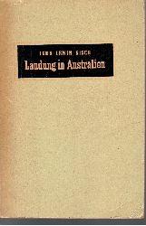 Kisch, Egon Erwin: Landung in Australien Roman für Alle - Band 28 1. Auflage 1.-30. Tausend