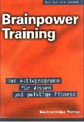 vos Savant, Marilyn;  Brainpower-Training. Das Aktivprogramm für Wissen und geistige Fitneß