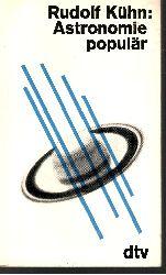 Rudolf Kühn: Astronomie populär