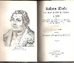 Dr. Buchwald Professor  D. Köstlin und  Ew. Schneider: Luthers Werke für das christliche Haus Predigten und erbauliche Schriften (Fünfter Band)