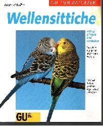 Wolter, Annette; Wellensittiche richtig pflegen und verstehen Experten-Rat für die artgerechte Haltung 8. Auflage
