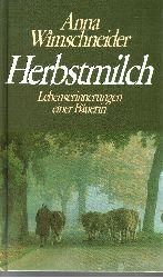 Wimschneider, Anna: Herbstmilch Lebenserinnerungen einer Bäuerin