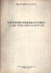 Schaub, Frank A.: Grundriss der klinischen Elektrokardiographie