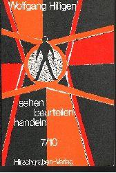 Hillingen, Wolfgang: sehen, beurteilen, handeln Arbeits- und Lesebuch zur Politischen Bildung und Sozialkunde 3. Auflage