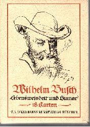 Autorengruppe: Wilhelm Busch Lebensweisheit und Humor (18 Karten)