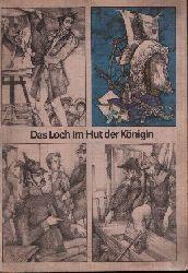 Kaiser, Peter, Norbert Moc und Heinz- Peter Zierholz: Das Loch im Hut der Königin Ein preußisch- deutsch Pitaval 1. Auflage