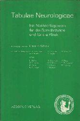 Wieck, Hans H.: Tabulae Neurologicae Ein Nachschlagewerk für die Sprechstunde und für die Klinik