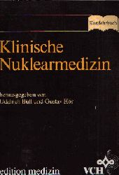 Büll, Udalrich und Gustav Hör:  Klinische Nuklearmedizin