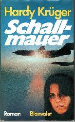 Krüger, Hardy: Schallmauer