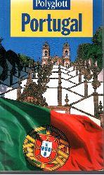 Reinhard, Heidrun: Portugal - Das Festland Polyglott-Reiseführer ; 739 1. Aufl.