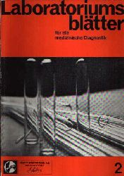 Autorenkollektiv:  Laboratoriumsblätter für die medizinische Diagnostik Nr. 2, herausgegeben im September 1967
