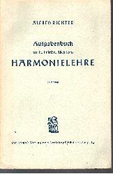Alfred Richter:  Aufgabenbuch zu E. Friedr. Richters Harmonielehre
