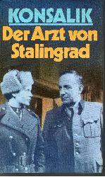 Konsalik, Heinz G.;  Der Arzt von Stalingrad