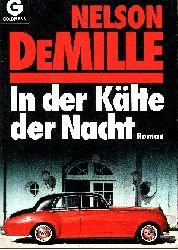 DeMille, Nelson:  In der Kälte der Nacht Goldmann ; 41348
