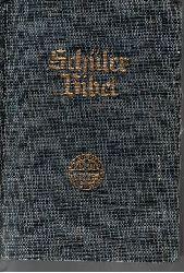 Autorengruppe;  Schülerbibel nach der deutschen Übersetzung D. Martin Luthers
