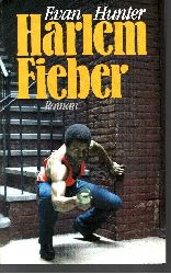 Hunter, Evan: Harlem Fieber Lizenzausgabe