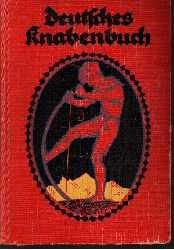 Haarhaus, Julius R.;  Deutsches Knabenbuch - Ein Jahrbuch der Unterhaltung, Belehrung und Beschäftigung - 33