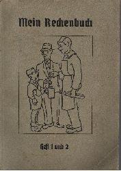 Albrecht, Karl:  Mein Rechenbuch Heft 1 und 2 1. und 2.Schuljahr