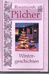 Rosamunde Pilcher:  Wintergeschichten