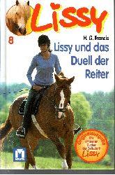Francis, H. G.:  Lissy und das Duell der Reiter