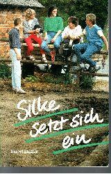Raichle, Bärbel: Silke setzt sich ein 5. Auflage